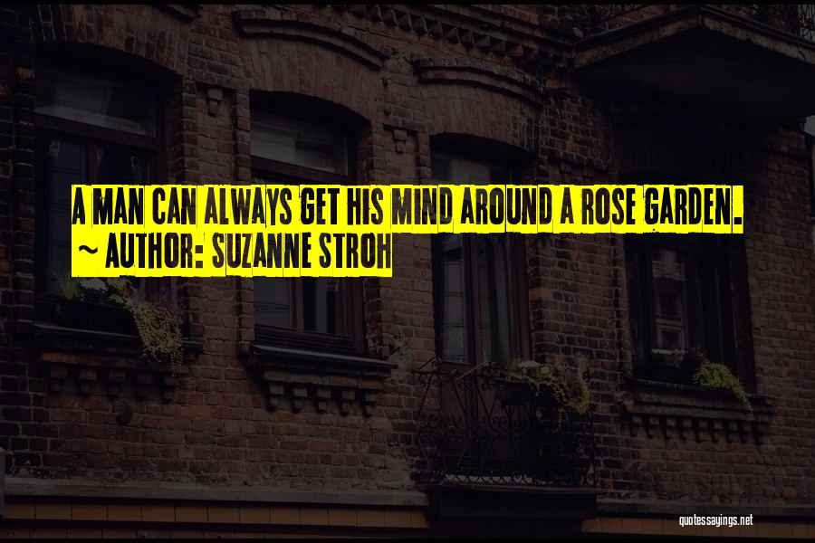 Always Having Someone On Your Mind Quotes By Suzanne Stroh