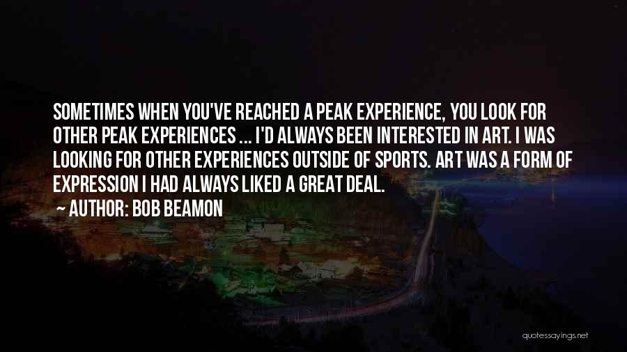 Always Liked You Quotes By Bob Beamon