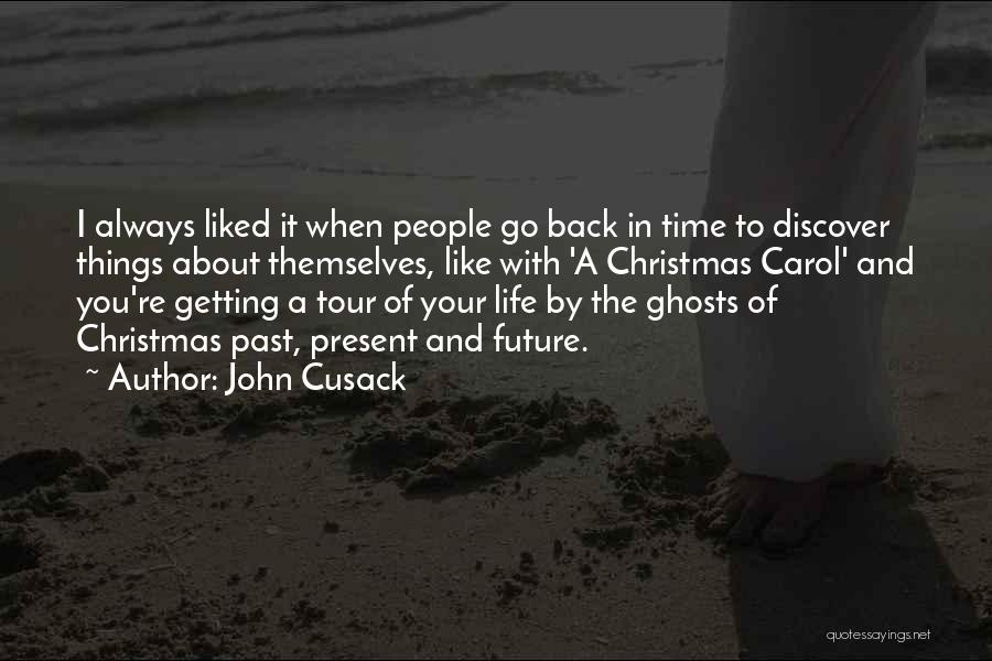 Always Liked You Quotes By John Cusack