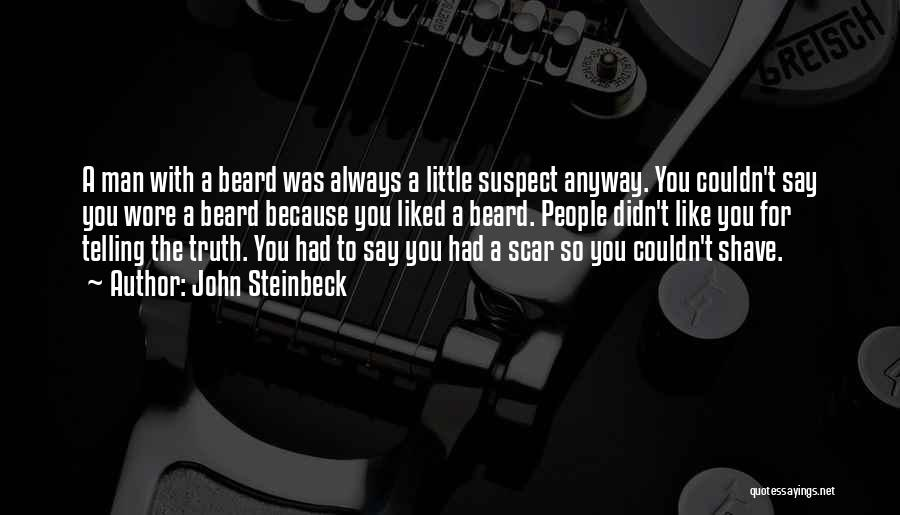 Always Liked You Quotes By John Steinbeck