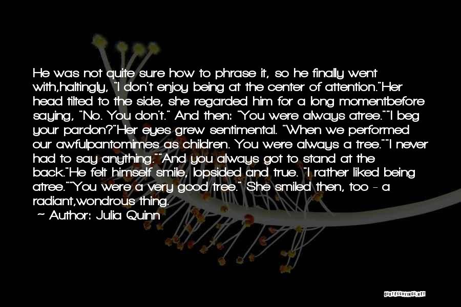 Always Liked You Quotes By Julia Quinn
