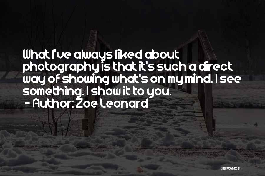 Always Liked You Quotes By Zoe Leonard
