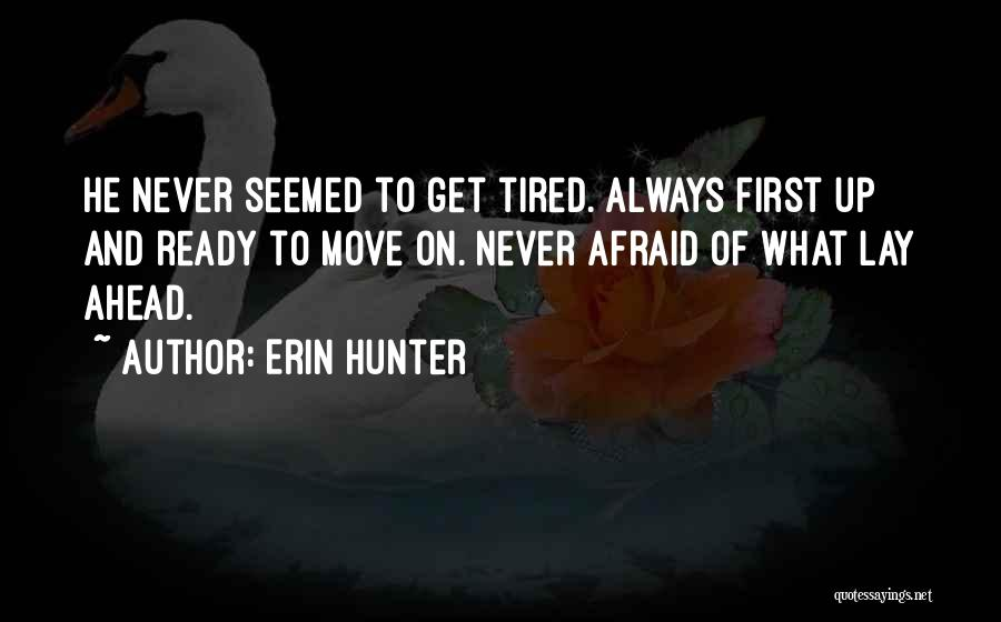 Always Think About Yourself First Quotes By Erin Hunter