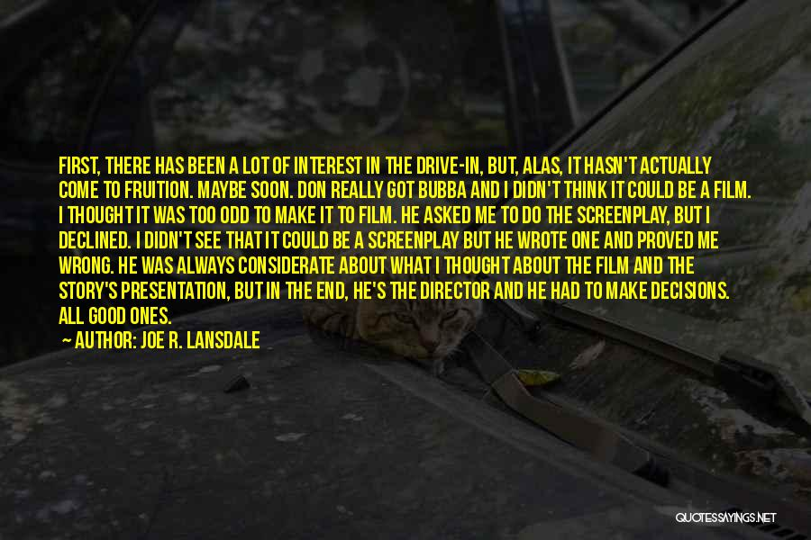 Always Think About Yourself First Quotes By Joe R. Lansdale