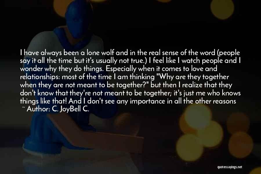 Always Together Family Quotes By C. JoyBell C.