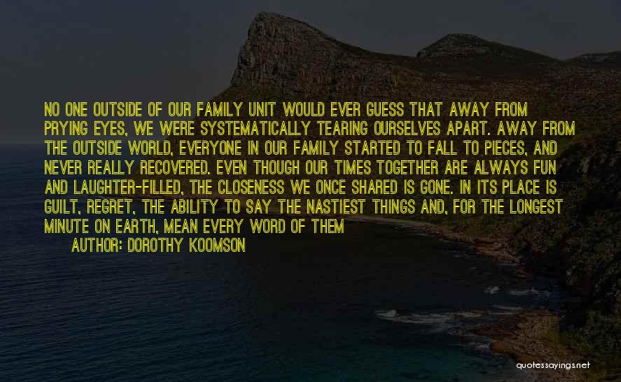 Always Together Family Quotes By Dorothy Koomson