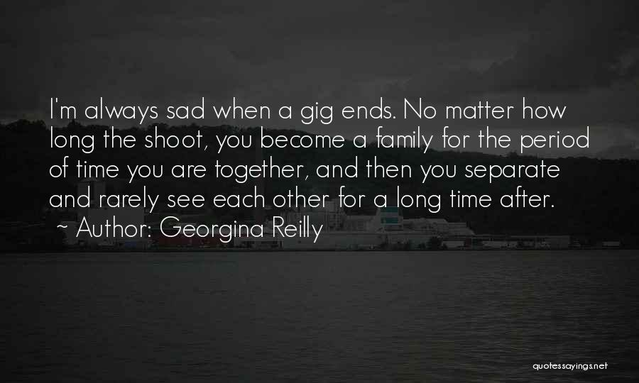 Always Together Family Quotes By Georgina Reilly