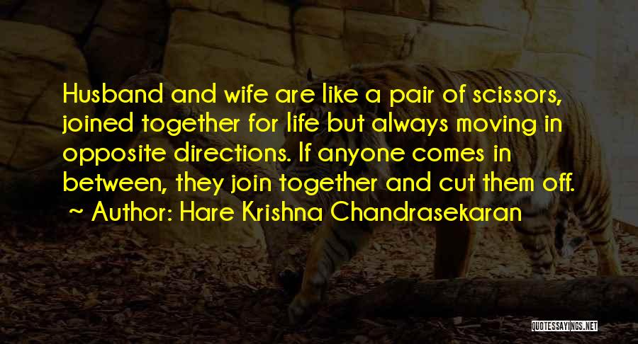 Always Together Family Quotes By Hare Krishna Chandrasekaran
