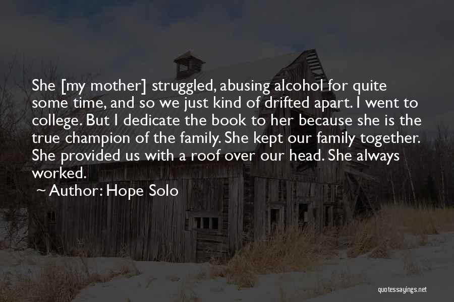 Always Together Family Quotes By Hope Solo