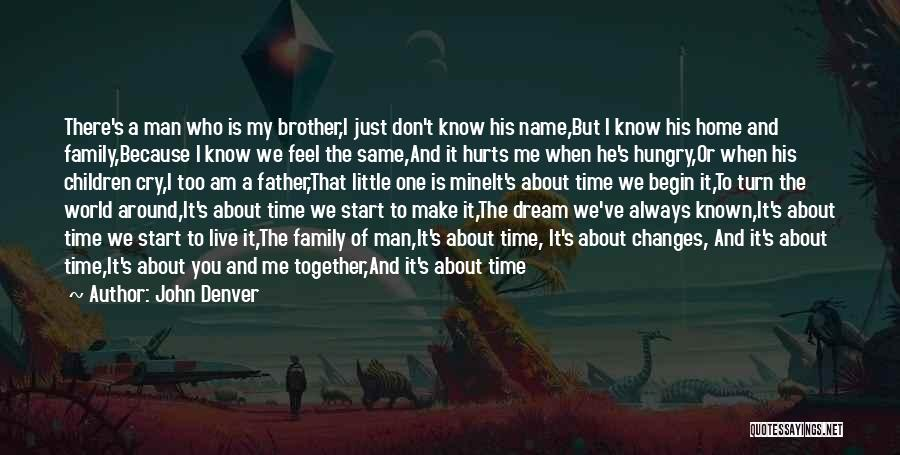 Always Together Family Quotes By John Denver