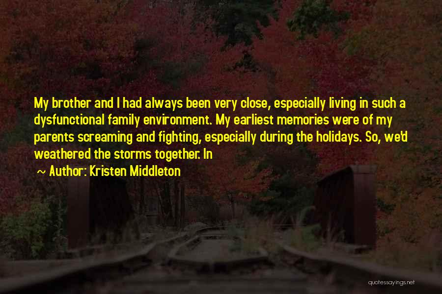 Always Together Family Quotes By Kristen Middleton