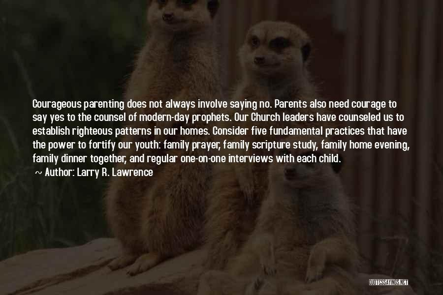 Always Together Family Quotes By Larry R. Lawrence