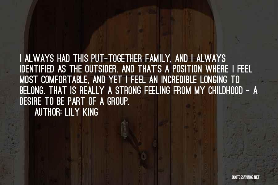 Always Together Family Quotes By Lily King