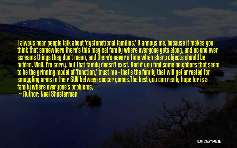 Always Together Family Quotes By Neal Shusterman