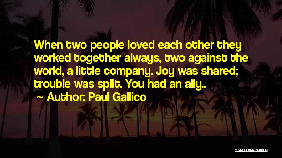 Always Together Family Quotes By Paul Gallico