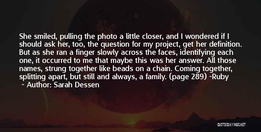 Always Together Family Quotes By Sarah Dessen