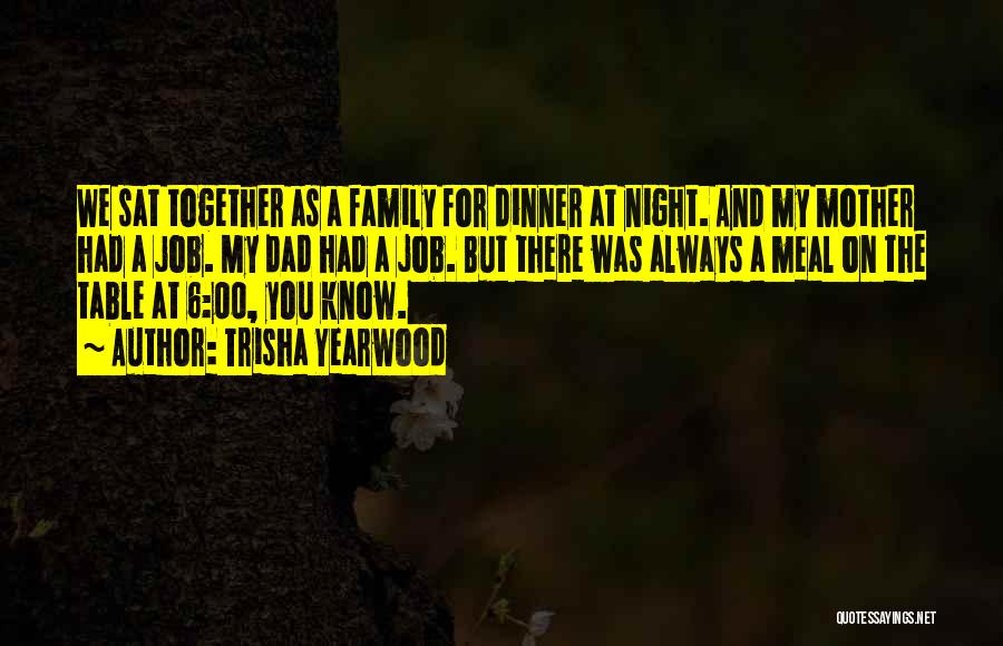 Always Together Family Quotes By Trisha Yearwood