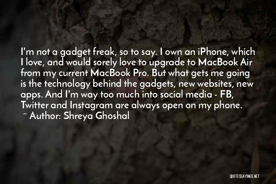 Always Upgrade Quotes By Shreya Ghoshal