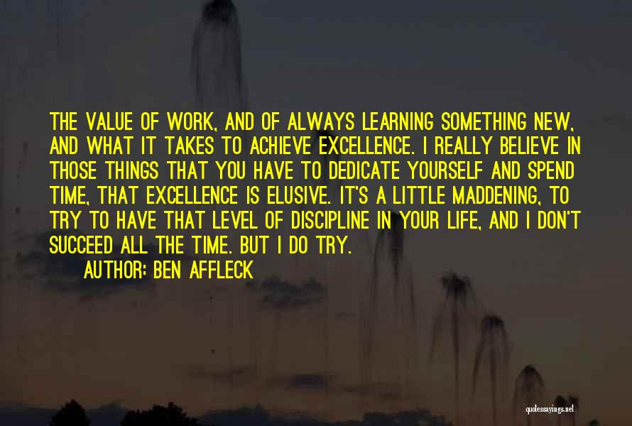 Always Value What You Have Quotes By Ben Affleck