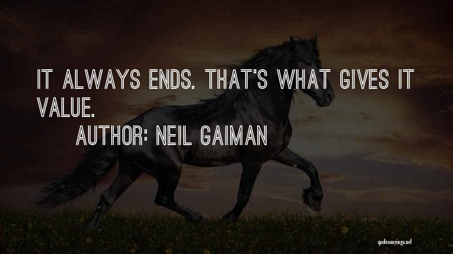 Always Value What You Have Quotes By Neil Gaiman