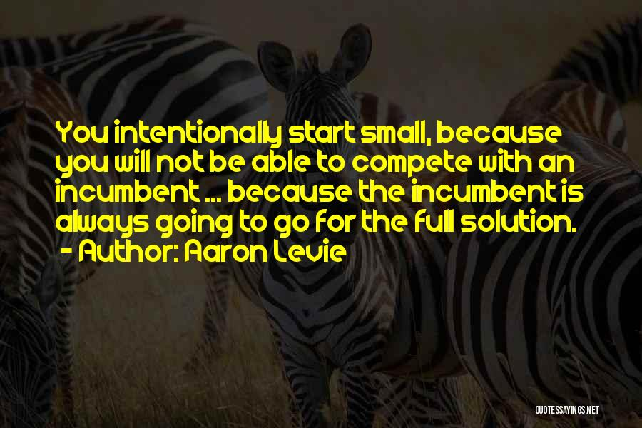 Always Will Be Quotes By Aaron Levie