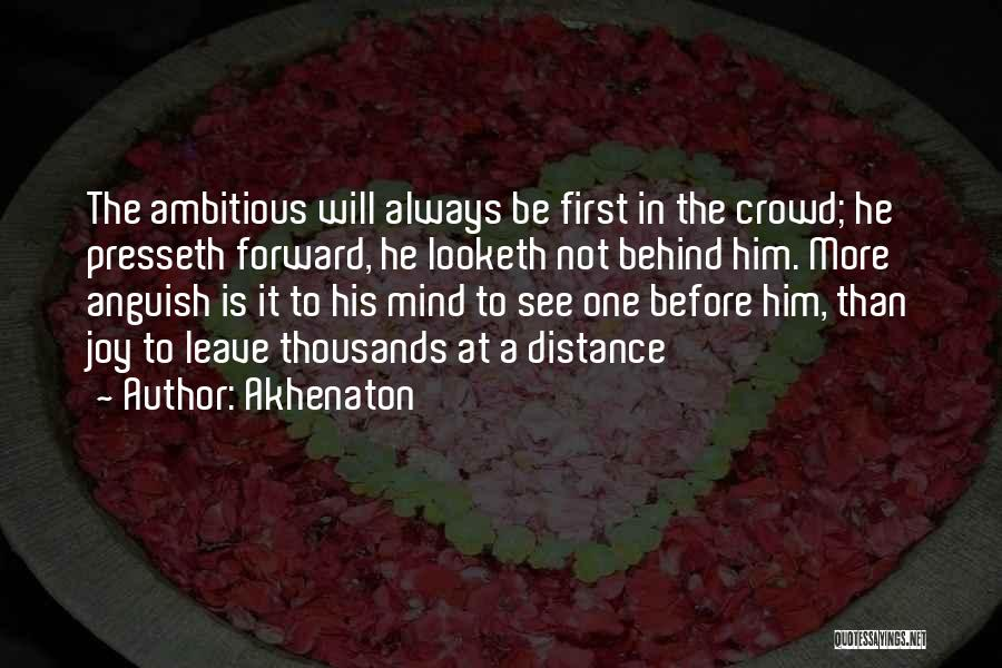 Always Will Be Quotes By Akhenaton