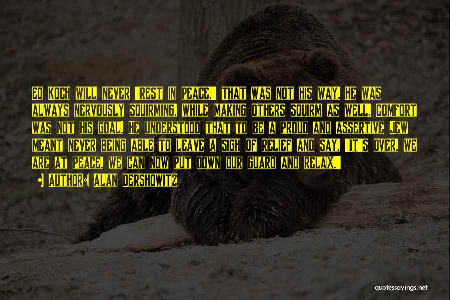 Always Will Be Quotes By Alan Dershowitz