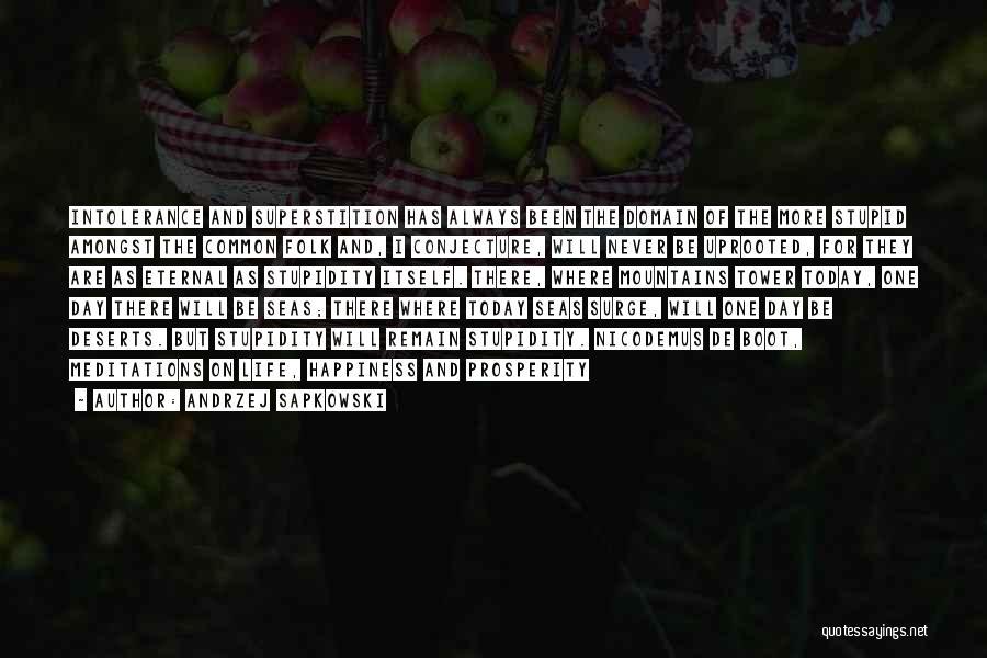 Always Will Be Quotes By Andrzej Sapkowski