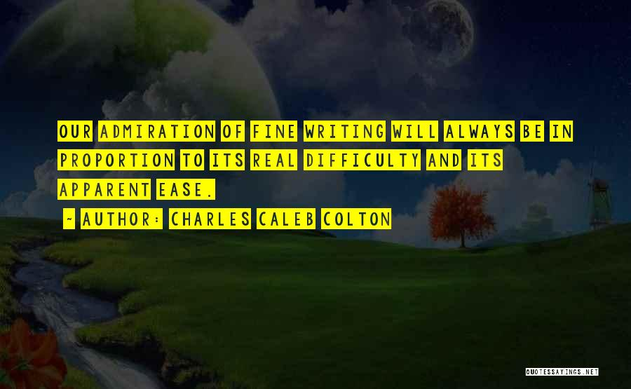Always Will Be Quotes By Charles Caleb Colton