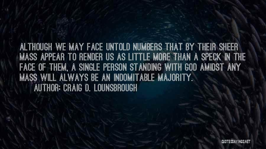 Always Will Be Quotes By Craig D. Lounsbrough