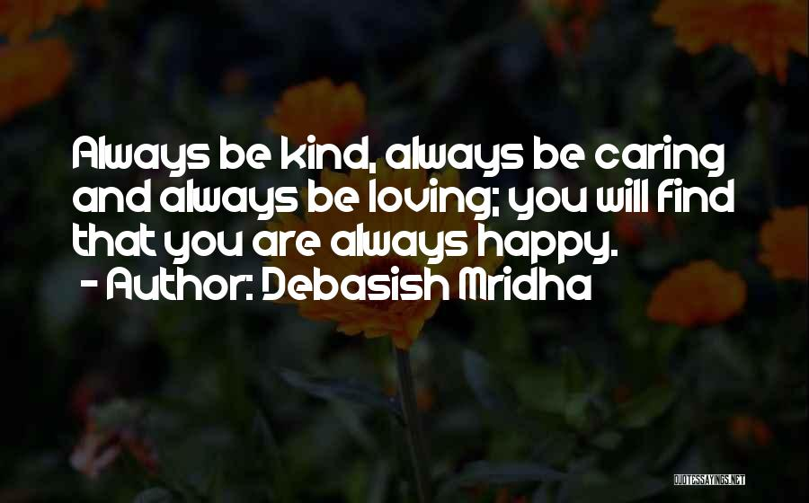 Always Will Be Quotes By Debasish Mridha