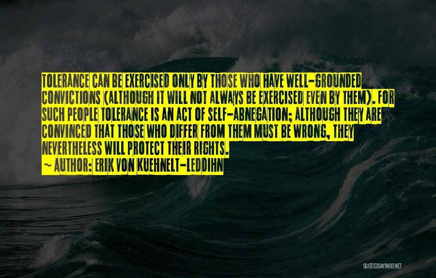 Always Will Be Quotes By Erik Von Kuehnelt-Leddihn