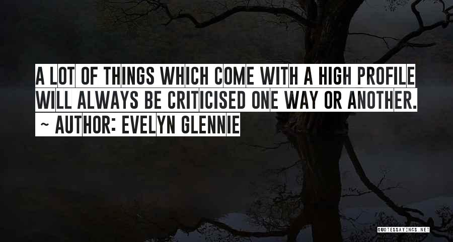 Always Will Be Quotes By Evelyn Glennie