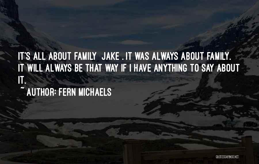Always Will Be Quotes By Fern Michaels