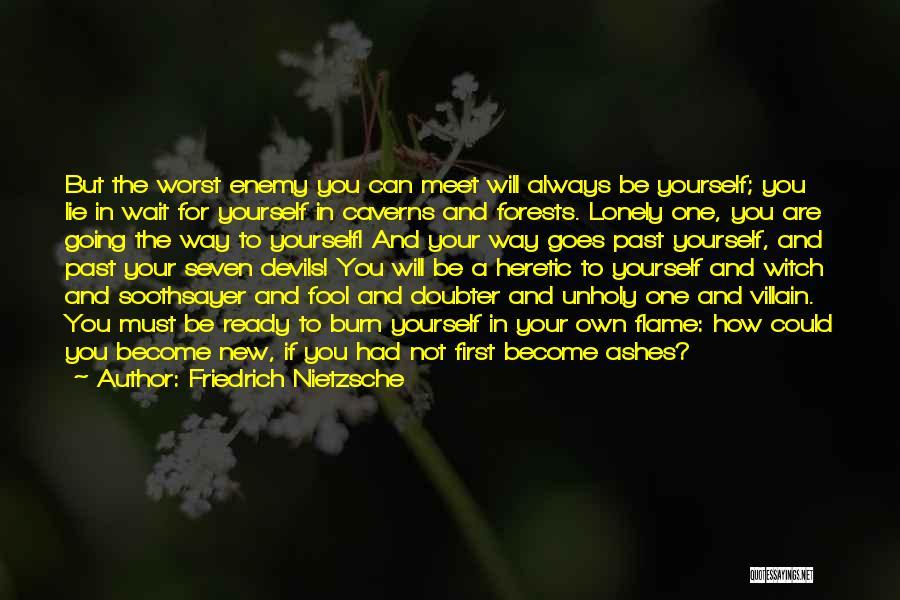 Always Will Be Quotes By Friedrich Nietzsche