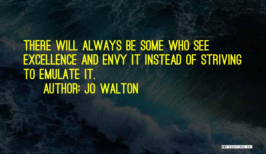 Always Will Be Quotes By Jo Walton