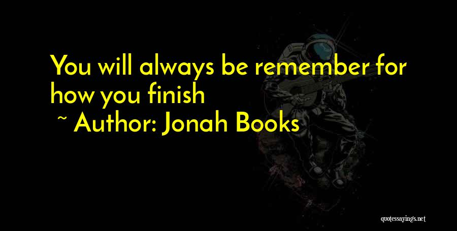 Always Will Be Quotes By Jonah Books