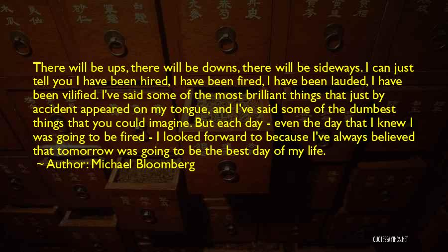 Always Will Be Quotes By Michael Bloomberg