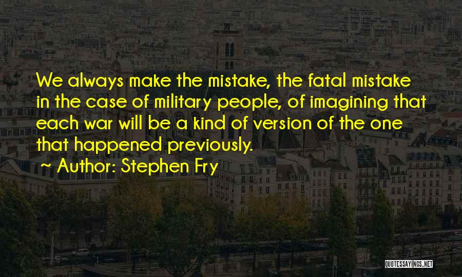 Always Will Be Quotes By Stephen Fry