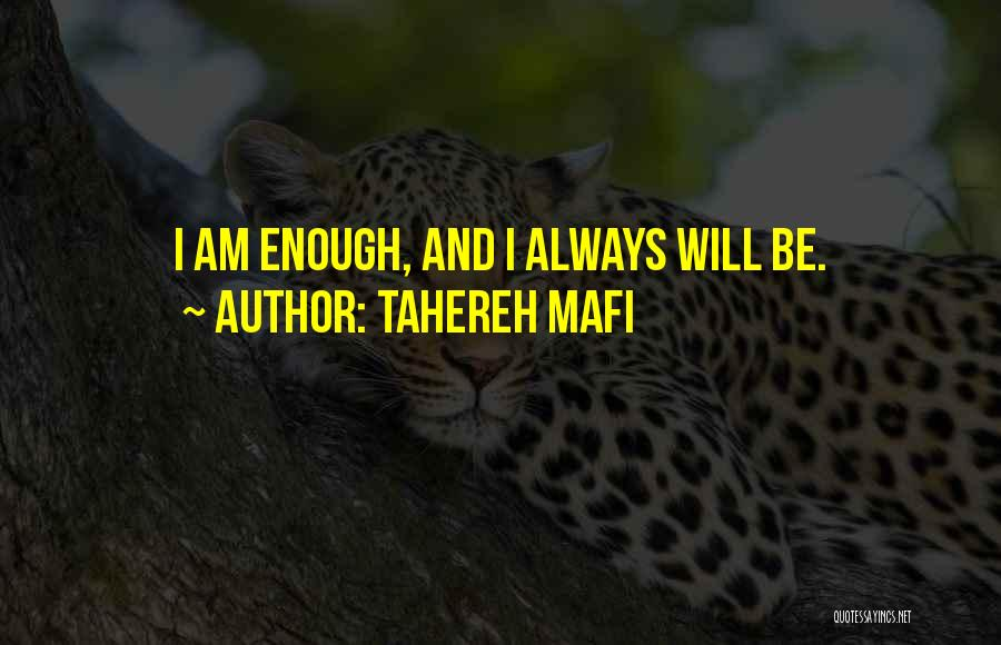 Always Will Be Quotes By Tahereh Mafi