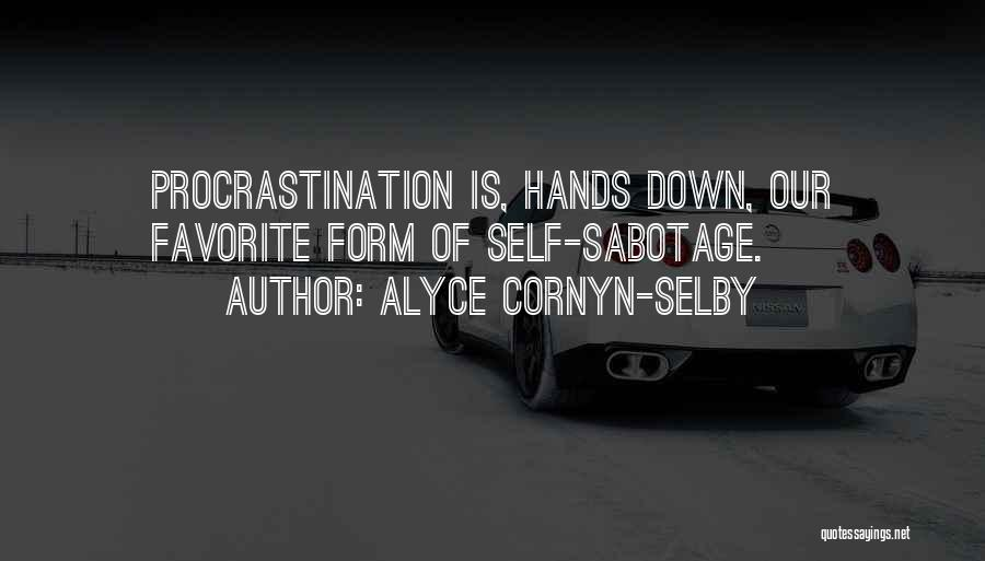 Alyce Cornyn-Selby Quotes 90690