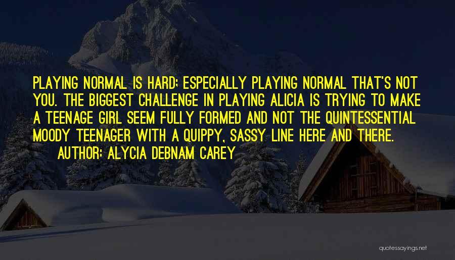 Alycia Debnam Carey Quotes 1134759