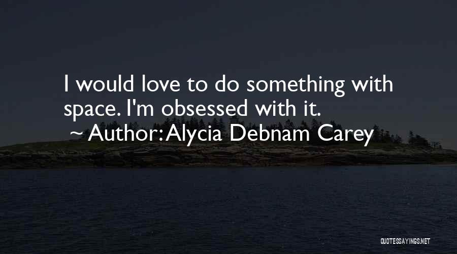 Alycia Debnam Carey Quotes 1731140