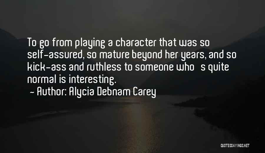 Alycia Debnam Carey Quotes 1809498