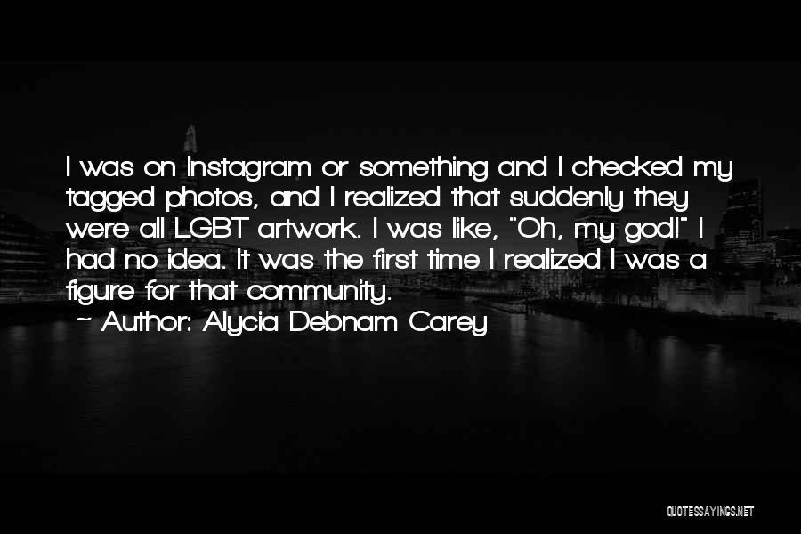 Alycia Debnam Carey Quotes 378326