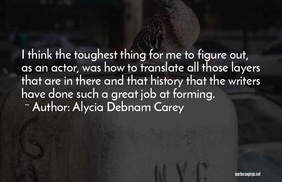 Alycia Debnam Carey Quotes 765264