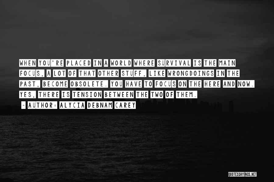 Alycia Debnam Carey Quotes 886772