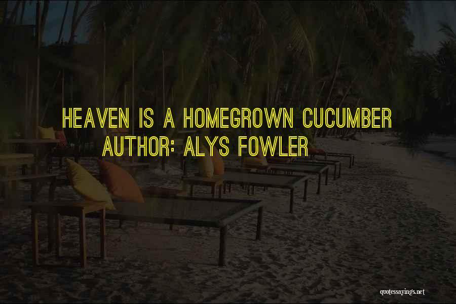 Alys Fowler Quotes 273962