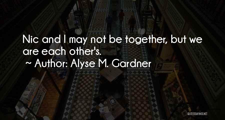 Alyse M. Gardner Quotes 1164747