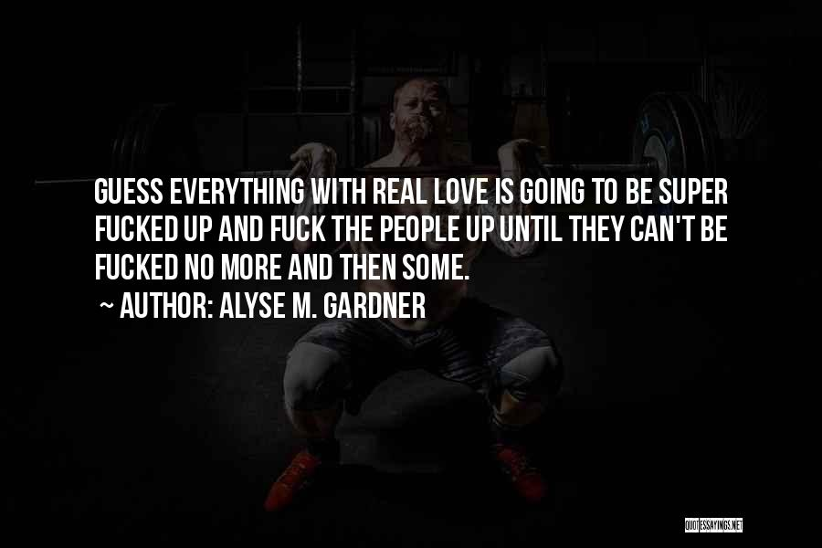 Alyse M. Gardner Quotes 1175705